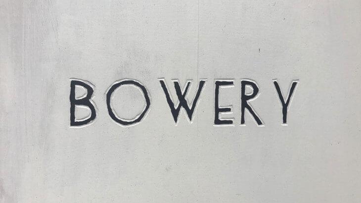 bowery看板